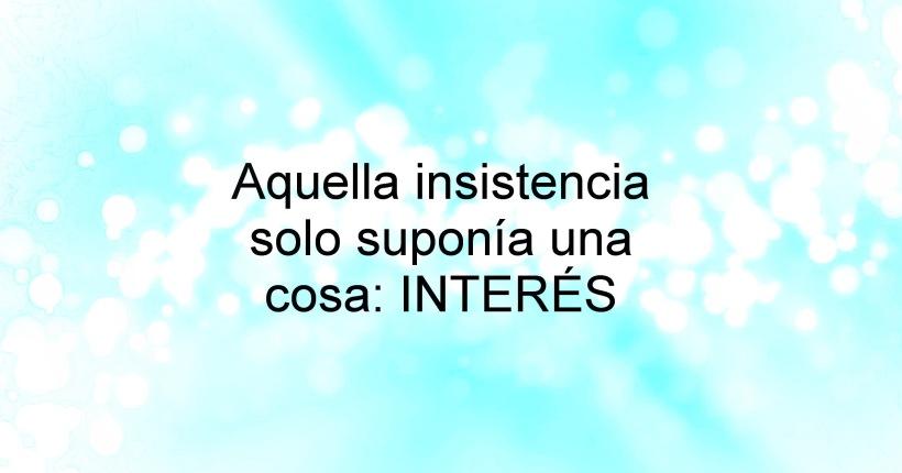 insistencia