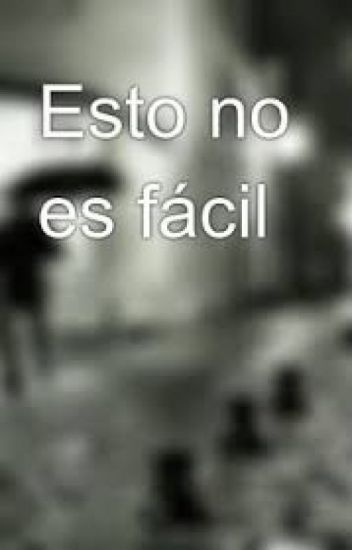 no es facil
